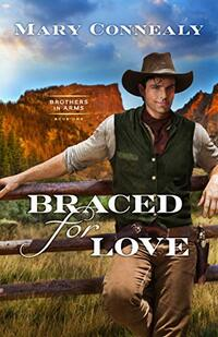 Braced for Love