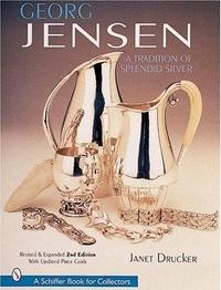 Georg Jensen by Janet Drucker