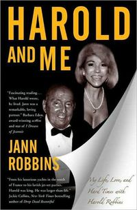 Harold And Me: My Life, Love, And Hard Times With Harold Robbins