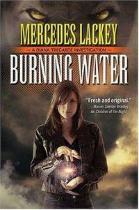 Burning Water by Mercedes Lackey