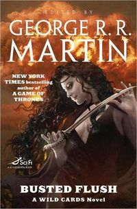 Busted Flush by George R.R. Martin
