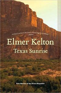 Texas Sunrise by Elmer Kelton