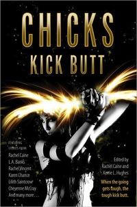 Chicks Kick Butt by Susan Krinard