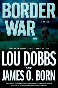 Border War by James O. Born