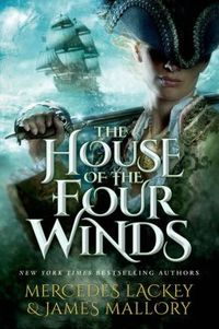The House of the Four Winds by James Mallory