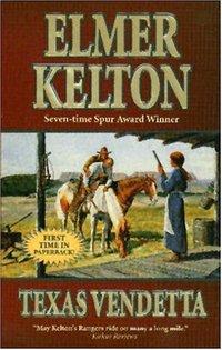 Texas Vendetta by Elmer Kelton