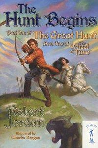 The Hunt Begins by Robert Jordan