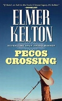 Pecos Crossing by Elmer Kelton