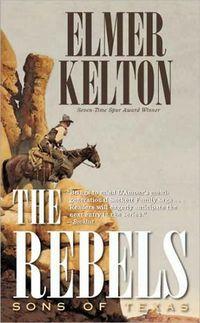 The Rebels by Elmer Kelton