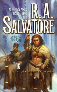 The Ancient by R. A. Salvatore