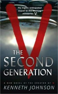V The Second Generation by Kenneth Johnson