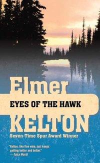 Eyes Of The Hawk by Elmer Kelton
