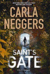 Saint's Gate by Carla Neggers