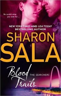 Blood Trails by Sharon Sala