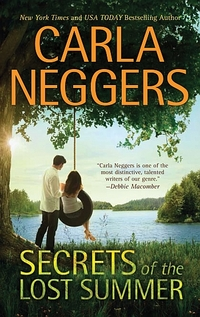 Excerpt of Secrets Of The Lost Summer by Carla Neggers