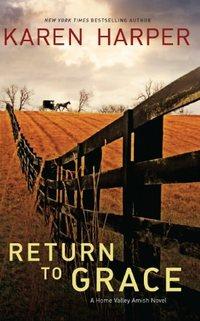Return To Grace by Karen Harper