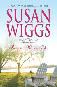Return To Willow Lake by Susan Wiggs