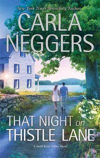 That Night On Thistle Lane by Carla Neggers