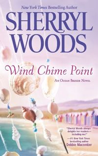 Wind Chime Point by Sherryl Woods