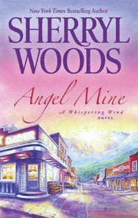 Angel Mine by Sherryl Woods