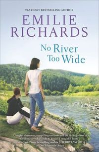 No River Too Wide by Emilie Richards