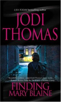 Finding Mary Blaine by Jodi Thomas