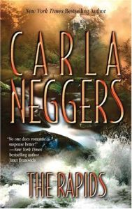 The Rapids by Carla Neggers