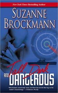 Tall, Dark and Dangerous by Suzanne Brockmann