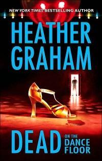 Dead on the Dance Floor by Heather Graham