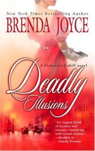 Deadly Illusions by Brenda Joyce