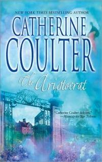 The Aristocrat by Catherine Coulter