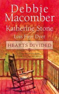 Hearts Divided by Lois Faye Dyer