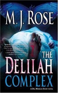 Excerpt of The Delilah Complex by M.J. Rose