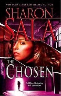 The Chosen by Sharon Sala