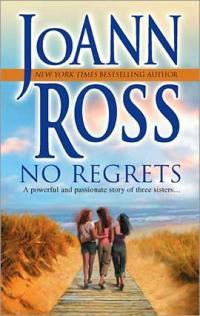 No Regrets by JoAnn Ross