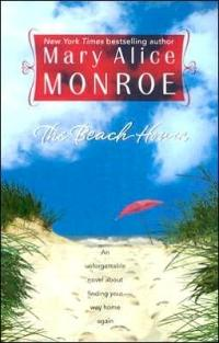The Beach House by Mary Alice Monroe