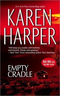 Empty Cradle by Karen Harper