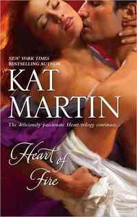 Heart of Fire by Kat Martin