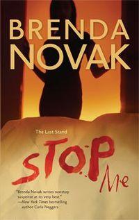 Stop Me by Brenda Novak