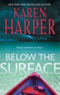 Below The Surface by Karen Harper
