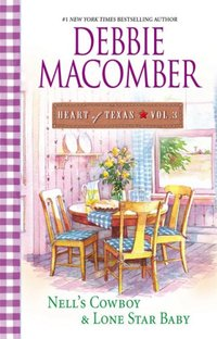 Heart Of Texas by Debbie Macomber