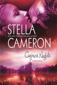 Cypress Nights by Stella Cameron