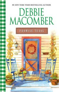Promise, Texas by Debbie Macomber