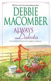 Always Dakota by Debbie Macomber