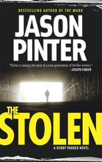 The Stolen by Jason Pinter