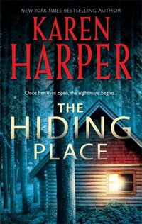 The Hiding Place by Karen Harper