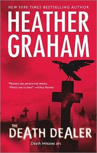 The Death Dealer by Heather Graham
