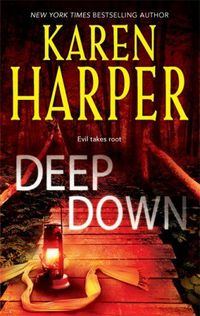 Deep Down by Karen Harper