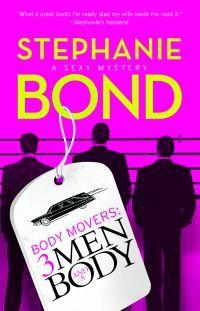 Three Men and a Body by Stephanie Bond