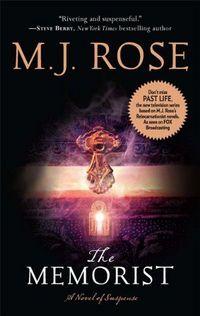 The Memorist by M.J. Rose